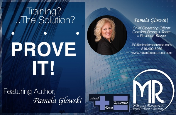 Training?…The Solution? PROVE IT!
